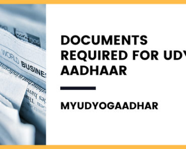 Documents Required for Udyog Aadhaar