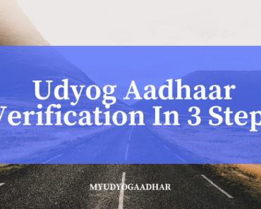Udyog Aadhaar Verification In 3 Steps